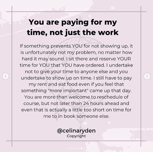 You are paying for my time, not just the work